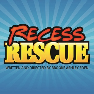Recess Rescue (Tour Show 2017)