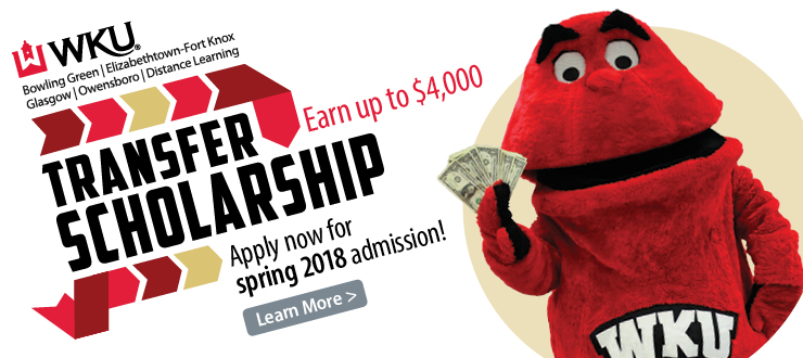 WKU Community College Transfer Scholarship - qualified students can earn up to $4000.  Click image to learn more.